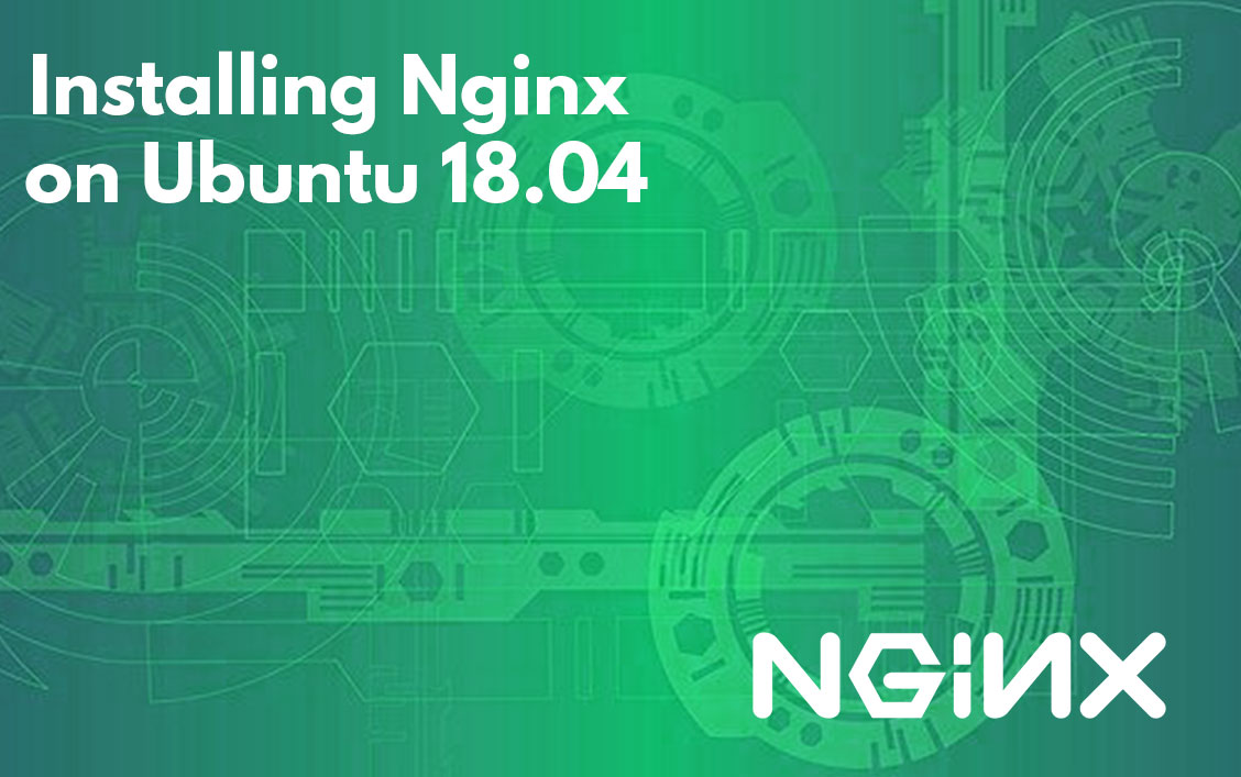 Installing Nginx on Ubuntu 18.04