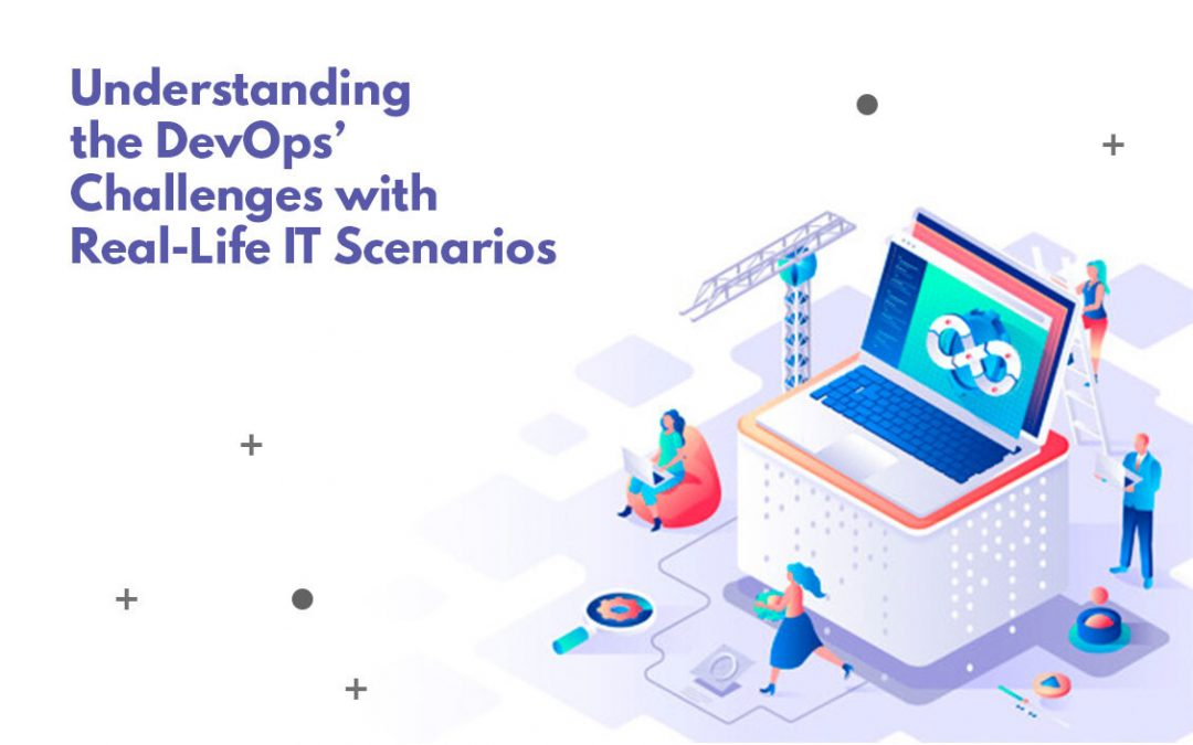 Understanding DevOps with Real-Life IT Scenarios