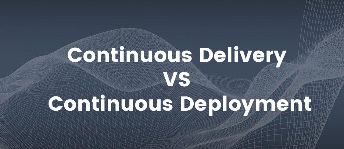 continuous-delivery-vs-continuous-deployment