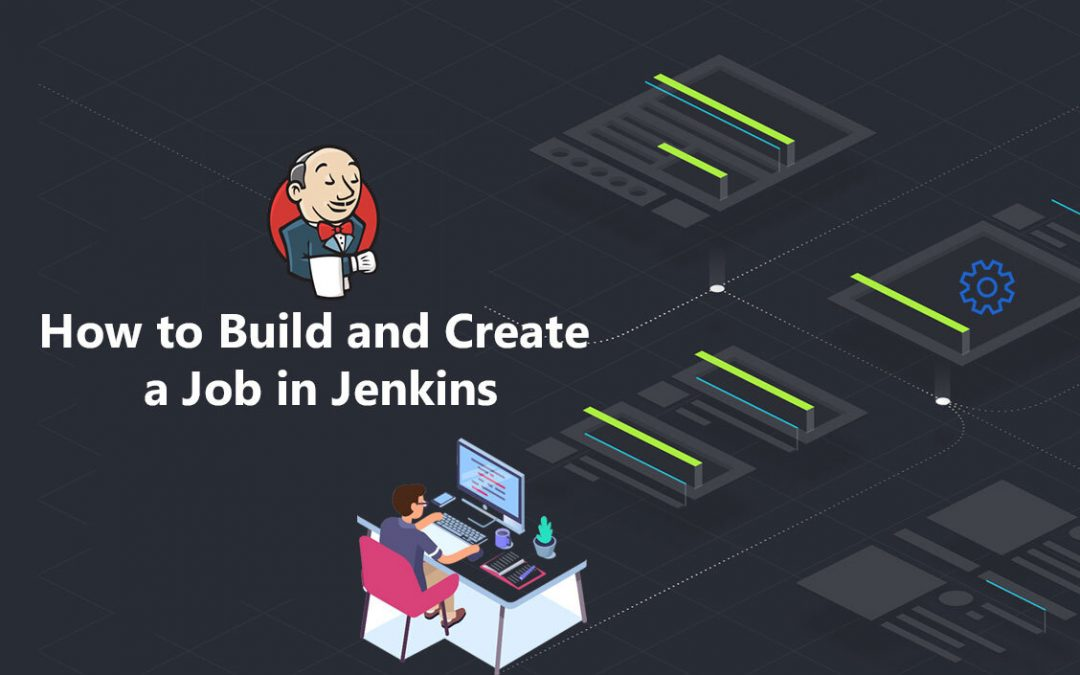 How to Build and Create a Job in Jenkins