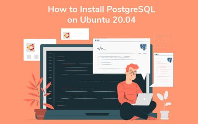 How to Install PostgreSQL on Ubuntu 20.04