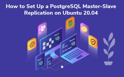 How to Set Up a PostgreSQL Master-Slave Replication on Ubuntu 20.04